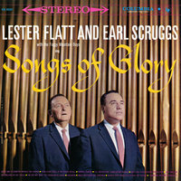 Songs of Glory — Flatt & Scruggs