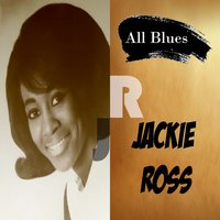 All Blues, Jackie Ross — Jackie Ross