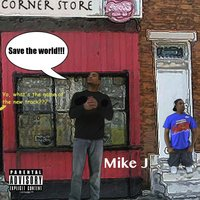 Save the World — Mike J