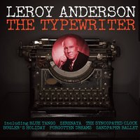 The Typewriter — Leroy Anderson