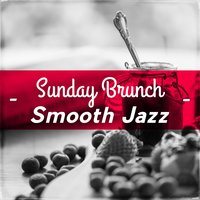Sunday Brunch Smooth Jazz — сборник