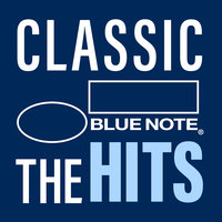 Classic Blue Note: The Hits — сборник