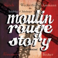 Schubring: Moulin Rouge Story - Das Musical — Marc Schubring