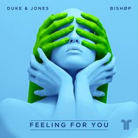 Feeling for You — Alyssa Palmer, Duke & Jones, Bishøp, Luke Conibear, Isaac McKelvey