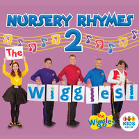The Wiggles Nursery Rhymes 2 — The Wiggles