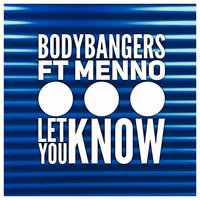 Let You Know — Bodybangers