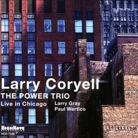 The Power Trio — Larry Coryell