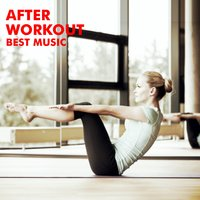 After Workout Best Music — сборник