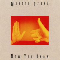 Now You Know — Makoto Ozone