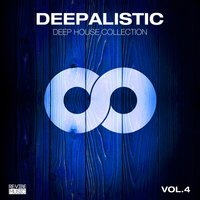 Deepalistic - Deep House Collection, Vol. 4 — сборник