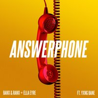Answerphone — Ella Eyre, Banx & Ranx