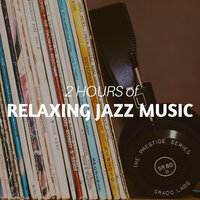 2 HOURS of Relaxing Jazz Music: Background Soothing Music for Studying, Sleeping, Relaxation — Exam Study Soft Jazz Music Collective
