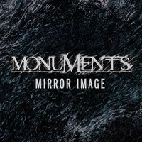 Mirror Image — Monuments