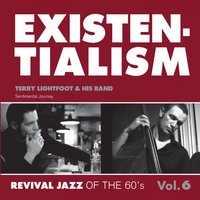 Existentialism - Revival Jazz of the 60's Vol. 6 — Terry Lightfoot & His Band