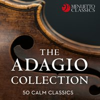 The Adagio Collection: 50 Calm Classics — сборник