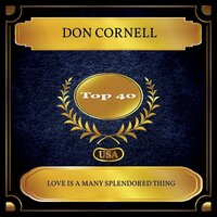 Love Is a Many Splendored Thing — Don Cornell