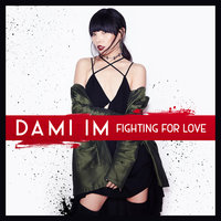 Fighting for Love — Dami Im