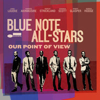 Our Point Of View — Blue Note All-Stars