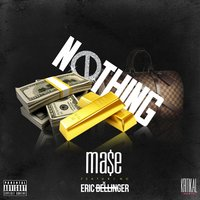 Nothing - Single — Mase