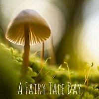 A Fairy Tale Day — Yoga Sounds