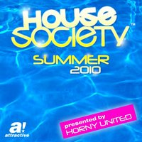 House Society - Summer 2010 Presented by Horny United — сборник