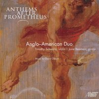 Anthems After Prometheus — David Osbon, Timothy Schwarz, Jane Beament, Anglo-American Duo