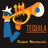 Tequila — Ralph Marterie