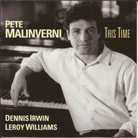 This Time — Leroy Williams, Dennis Irwin, Pete Malinverni