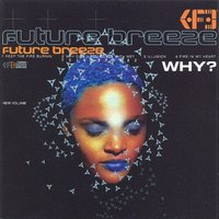 Why? — Future Breeze
