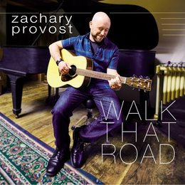 Walk That Road — Zachary Provost