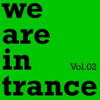 We Are in Trance Vol.02 — сборник