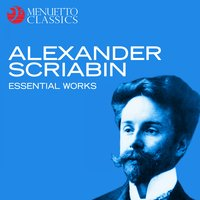 Alexander Scriabin - Essential Works — сборник