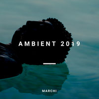 Ambient 2019 — Marchi