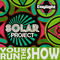 You Run The Show — Solar Project