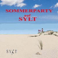 Sommerparty auf Sylt (Die Insel-Sommerhits) — сборник