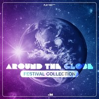 Around the Globe, Vol. 26 - Festival Collection — сборник