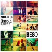 Beso — Marquess & Jessica D feat. Jimmy Dub