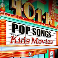 Pop Songs from Kids Movies — Movie Sounds Unlimited