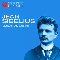 Jean Sibelius - Essential Works — Ян Сибелиус
