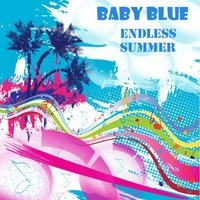 Endless Summer — Baby Blue