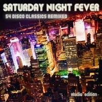 Saturday Night Fever - 54 Disco Classics Remixed — сборник
