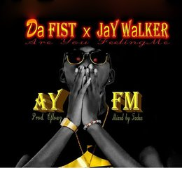 Ayfm — Jay Walker, Da Fist