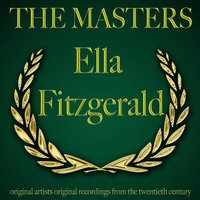 The Masters — Ella Fitzgerald