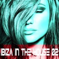 Ibiza in the House Vol.2 — сборник