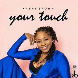 Your Touch — Kathy Brown