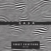 Forget Everything — Rada