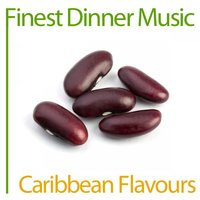 Finest Dinner Music: Caribbean Flavours — сборник