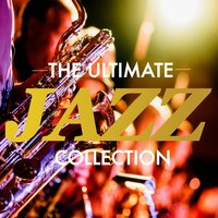 The Ultimate Jazz Collection — сборник