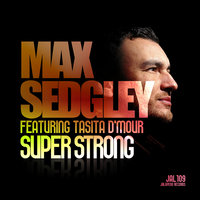 Superstrong - EP — Max Sedgley