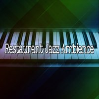 Restaurant Jazz Ambience — Relaxing Piano Music Consort
